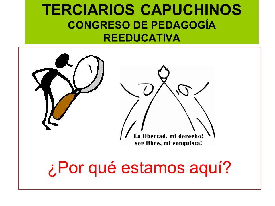 TERCIARIOS CAPUCHINOS CONGRESO DE PEDAGOGÍA REEDUCATIVA