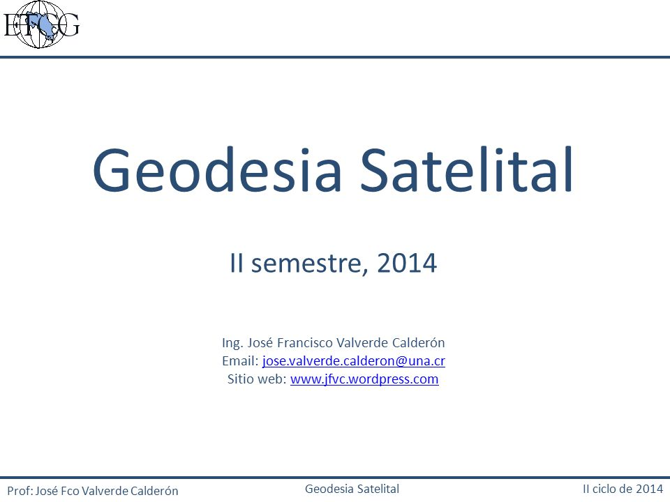 Geodesia Satelital II semestre, 2014