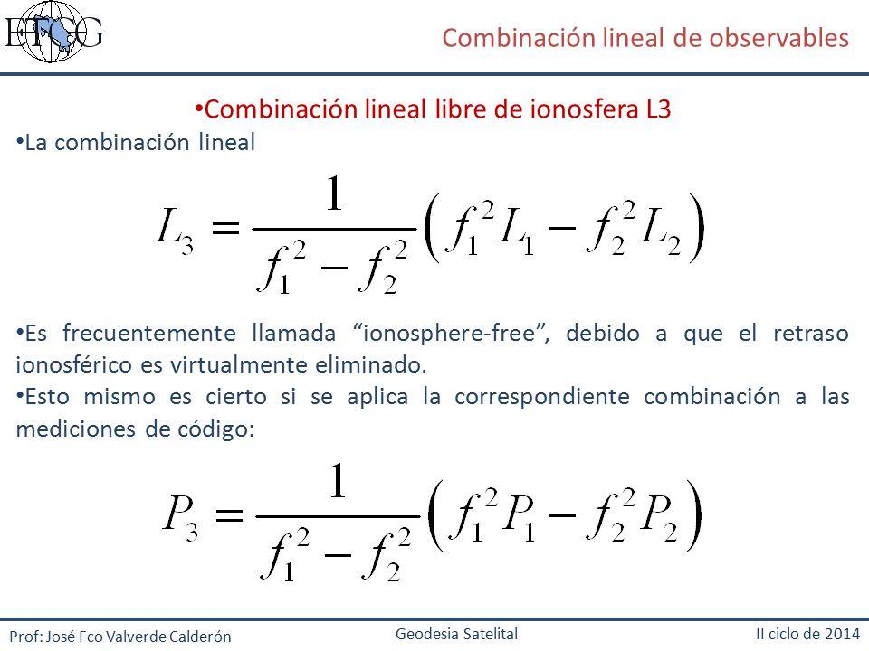 Combinación lineal libre de ionosfera L3