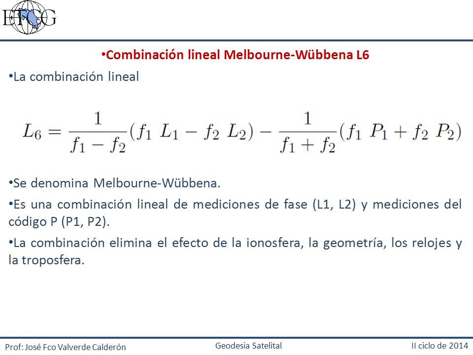 Combinación lineal Melbourne-Wübbena L6