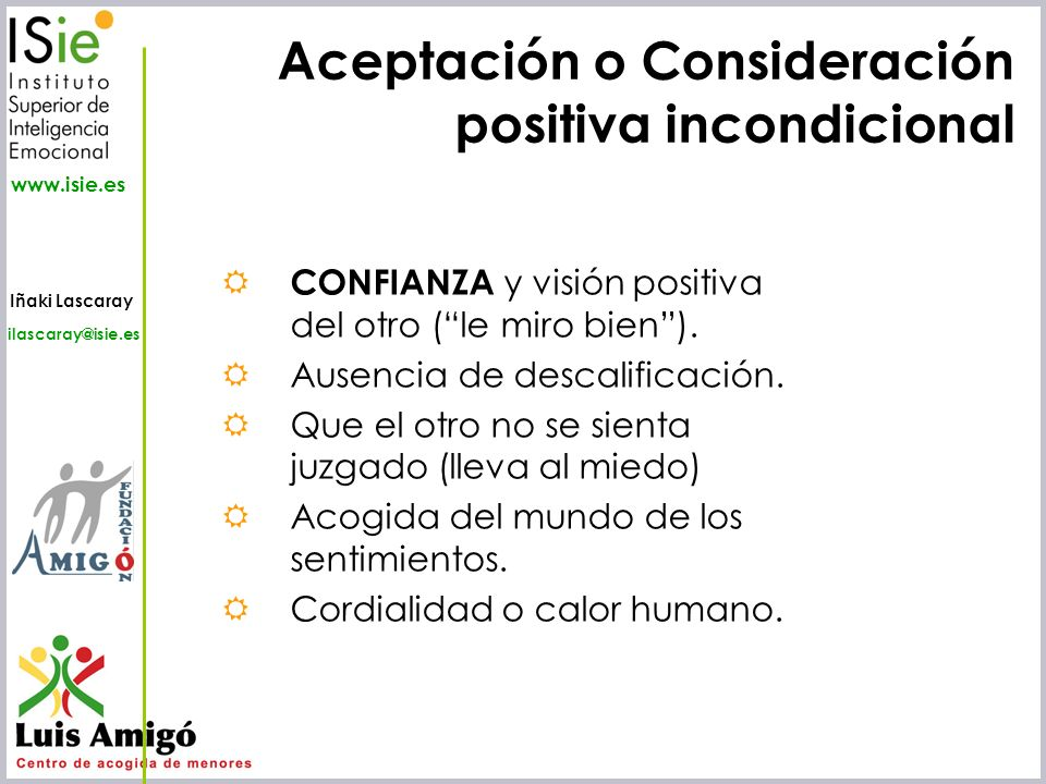 Aceptación o Consideración positiva incondicional