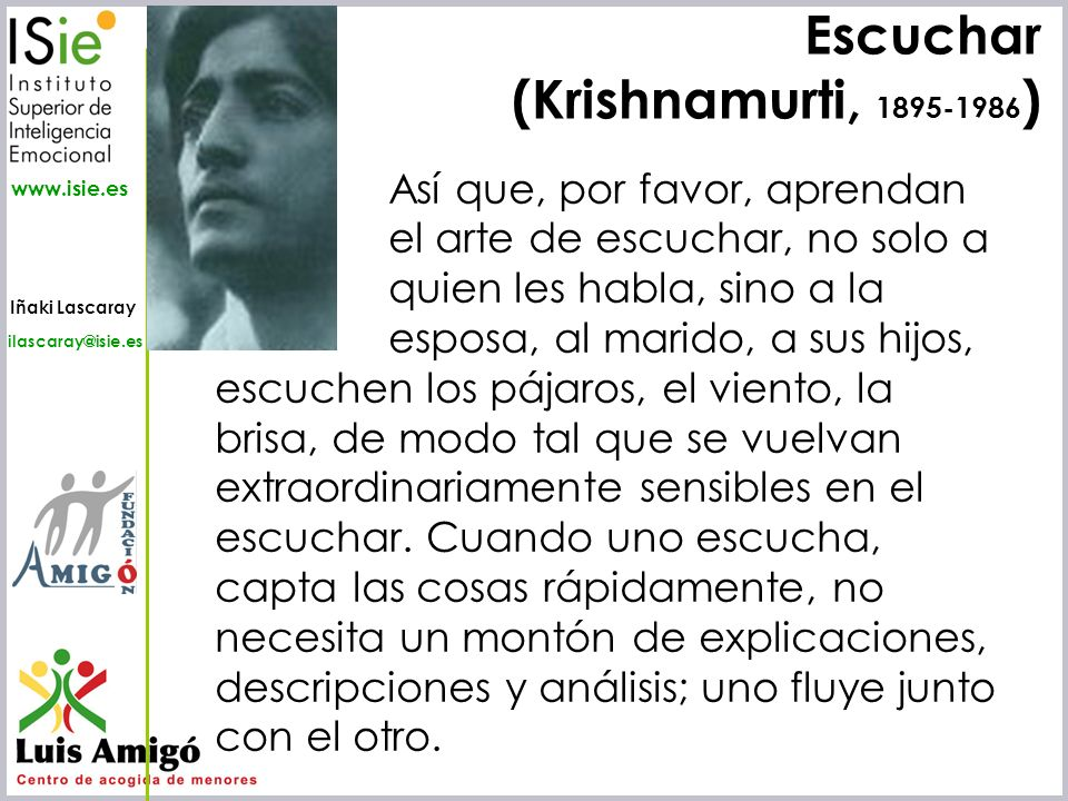 Escuchar (Krishnamurti, 1895-1986)