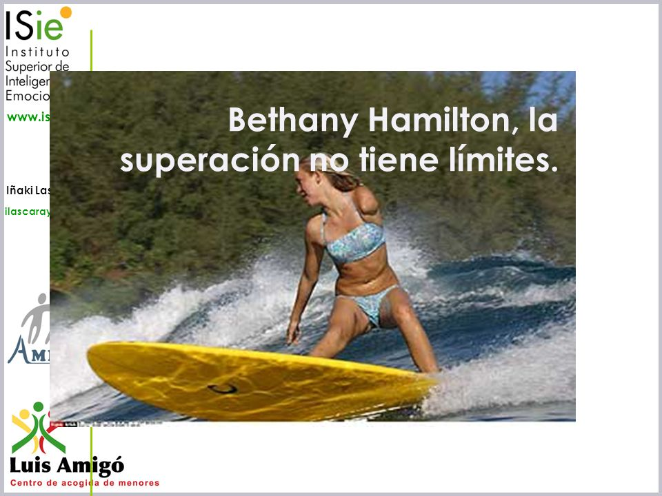 Bethany Hamilton, la superación no tiene límites.