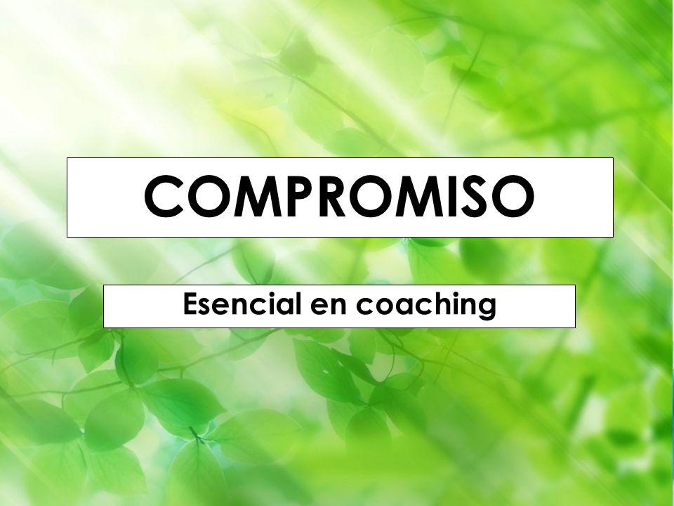 COMPROMISO Esencial en coaching