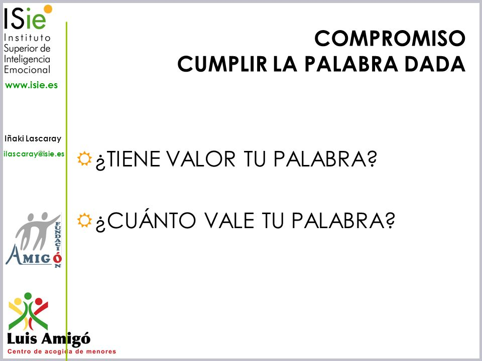 COMPROMISO CUMPLIR LA PALABRA DADA