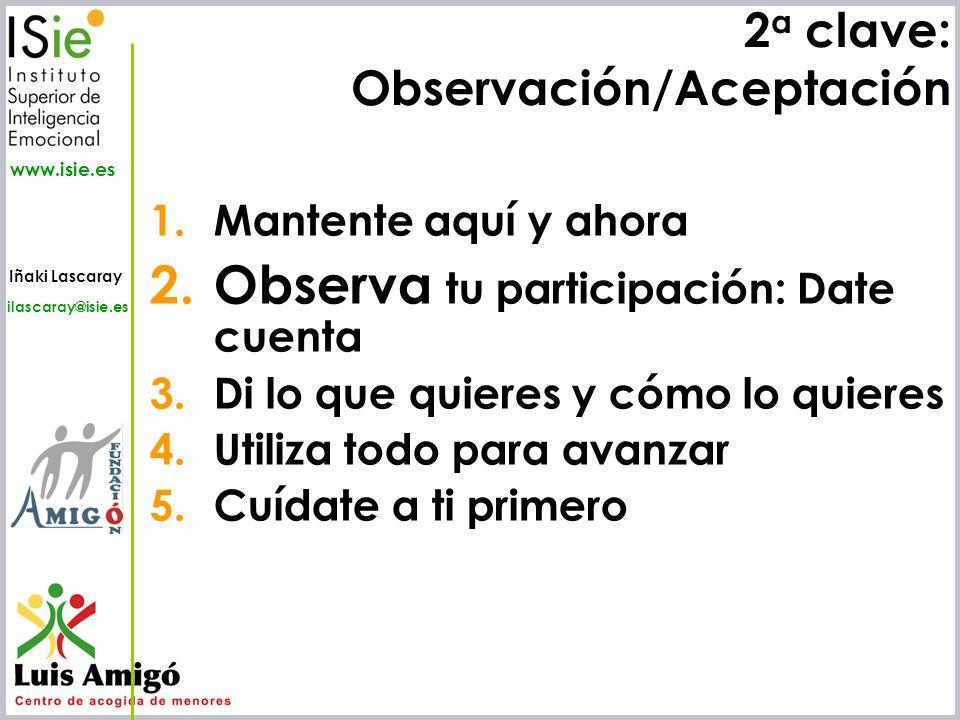 2a clave: Observación/Aceptación