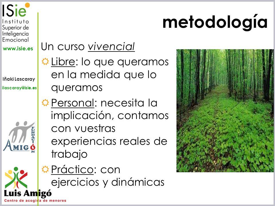metodología Un curso vivencial