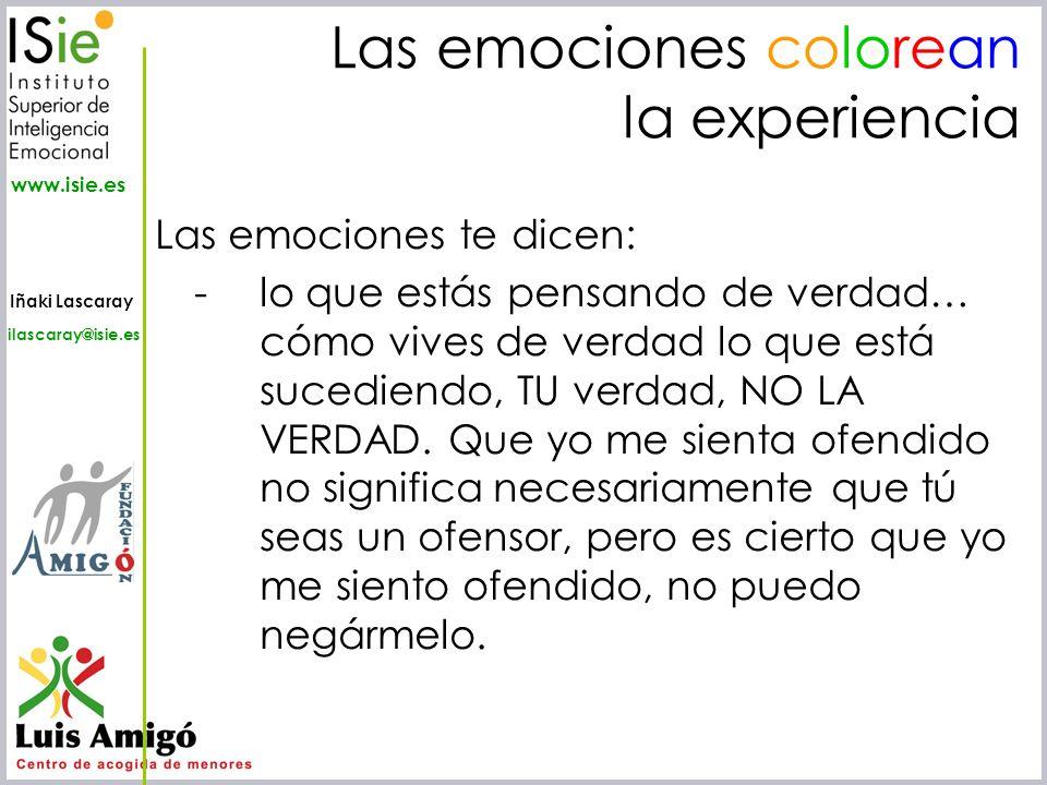 Las emociones colorean la experiencia