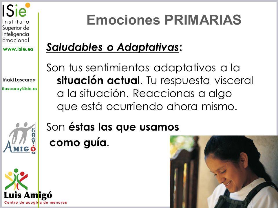 Emociones PRIMARIAS Saludables o Adaptativas:
