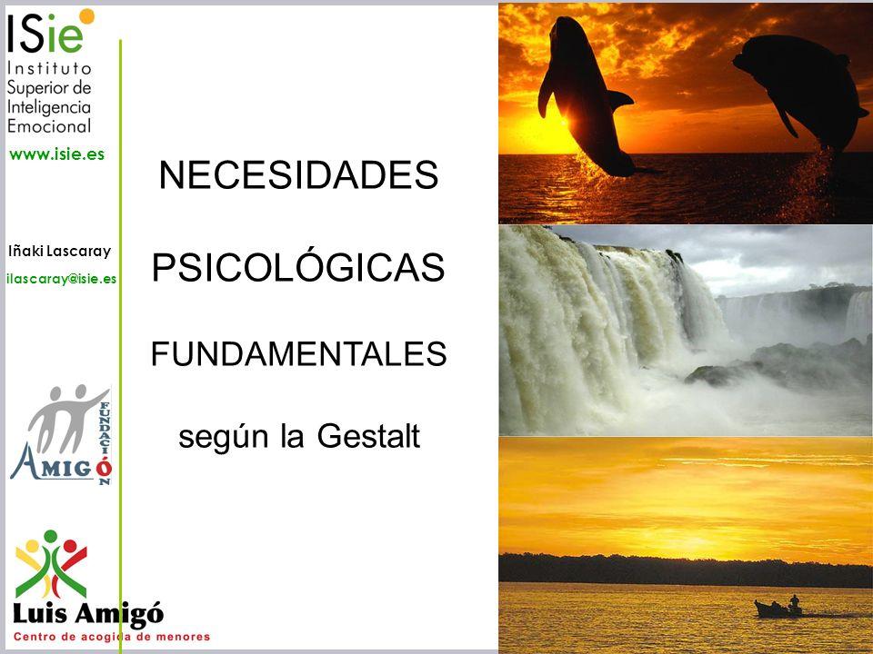 NECESIDADES PSICOLÓGICAS FUNDAMENTALES según la Gestalt