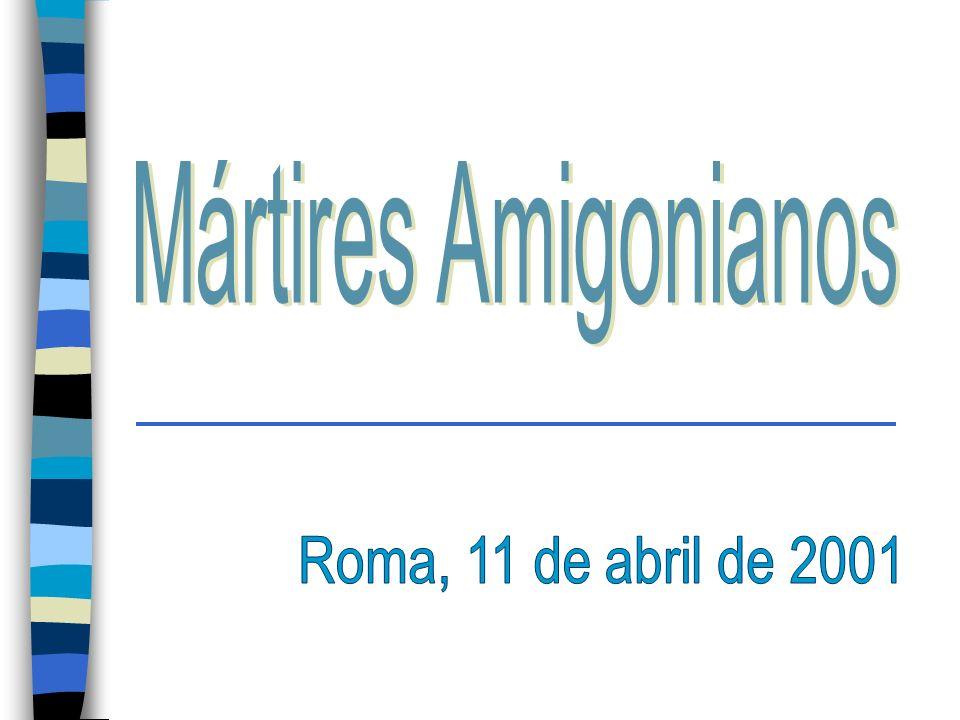 Mártires Amigonianos Roma, 11 de abril de 2001