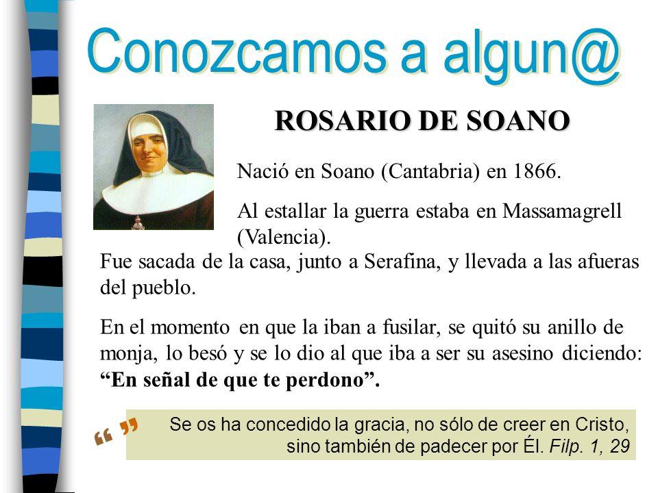   Conozcamos a algun@ ROSARIO DE SOANO