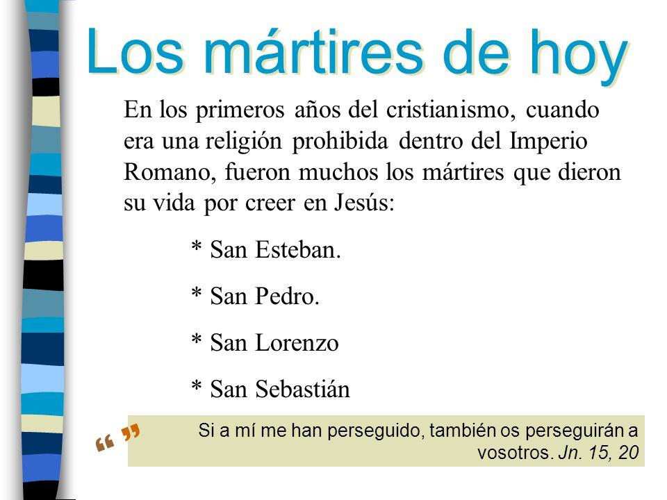 Los mártires de hoy