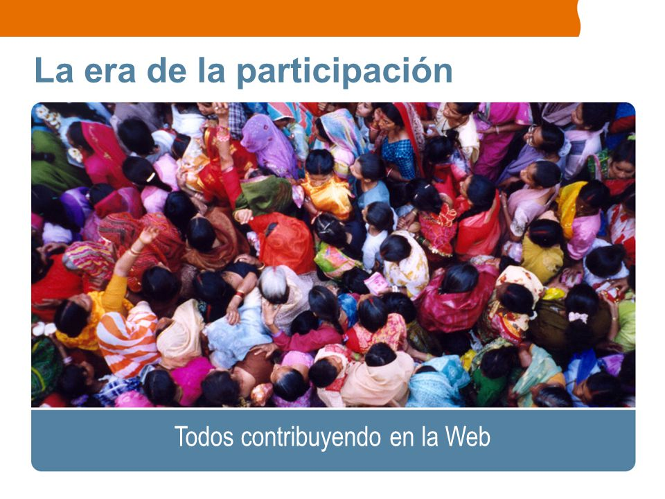 La era de la participación