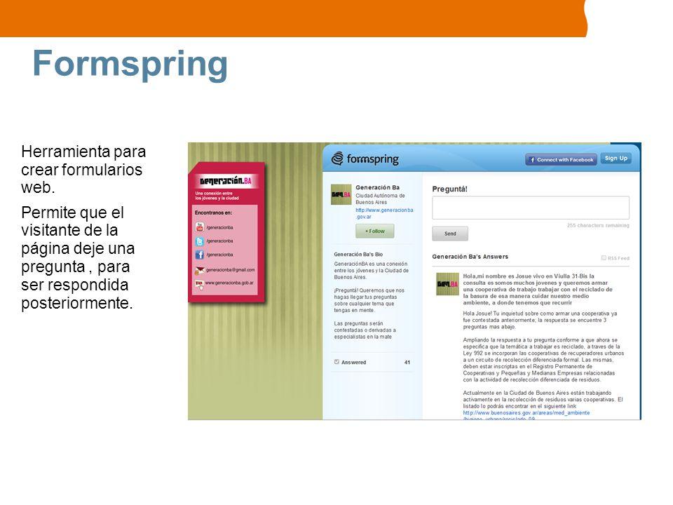 Formspring Herramienta para crear formularios web.