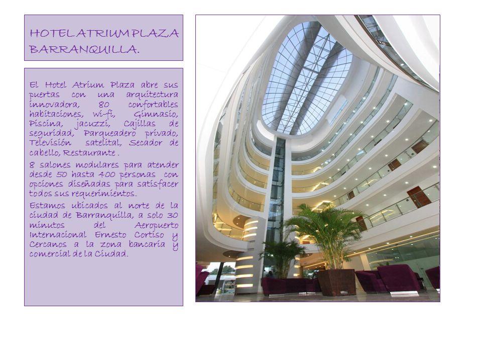 HOTEL ATRIUM PLAZA BARRANQUILLA.
