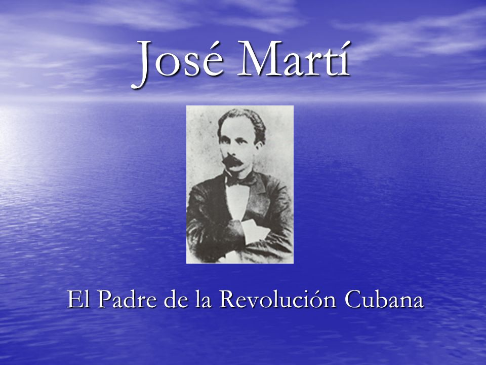 El Padre de la Revolución Cubana