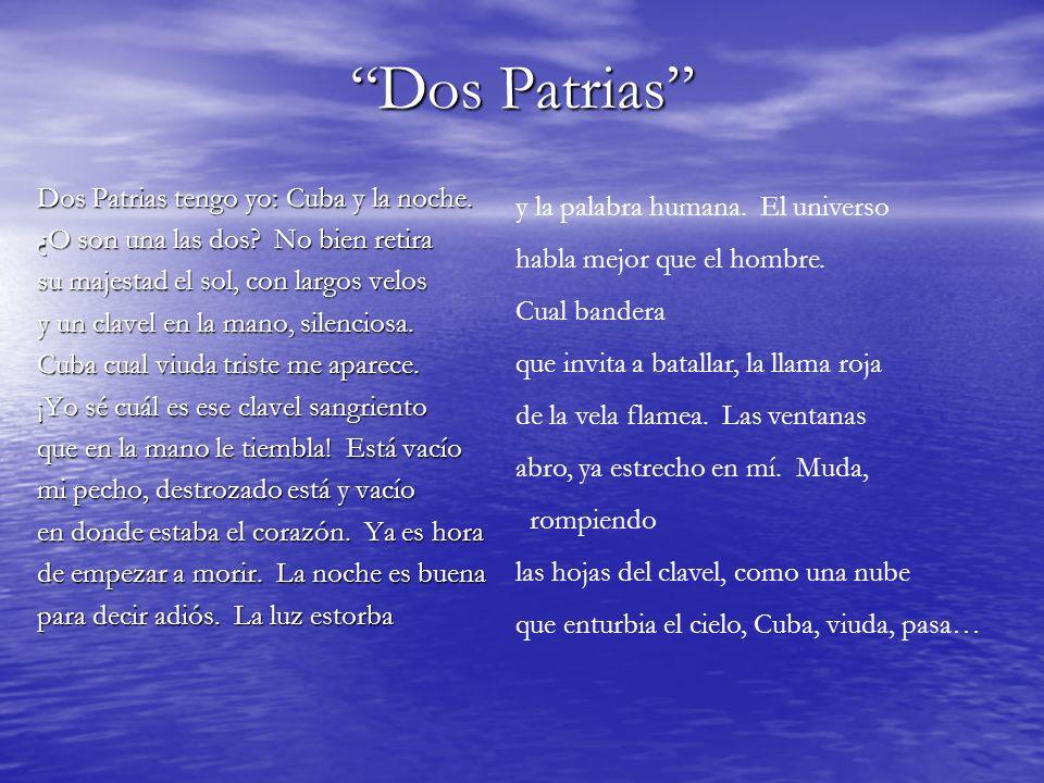 Dos Patrias Dos Patrias tengo yo: Cuba y la noche.