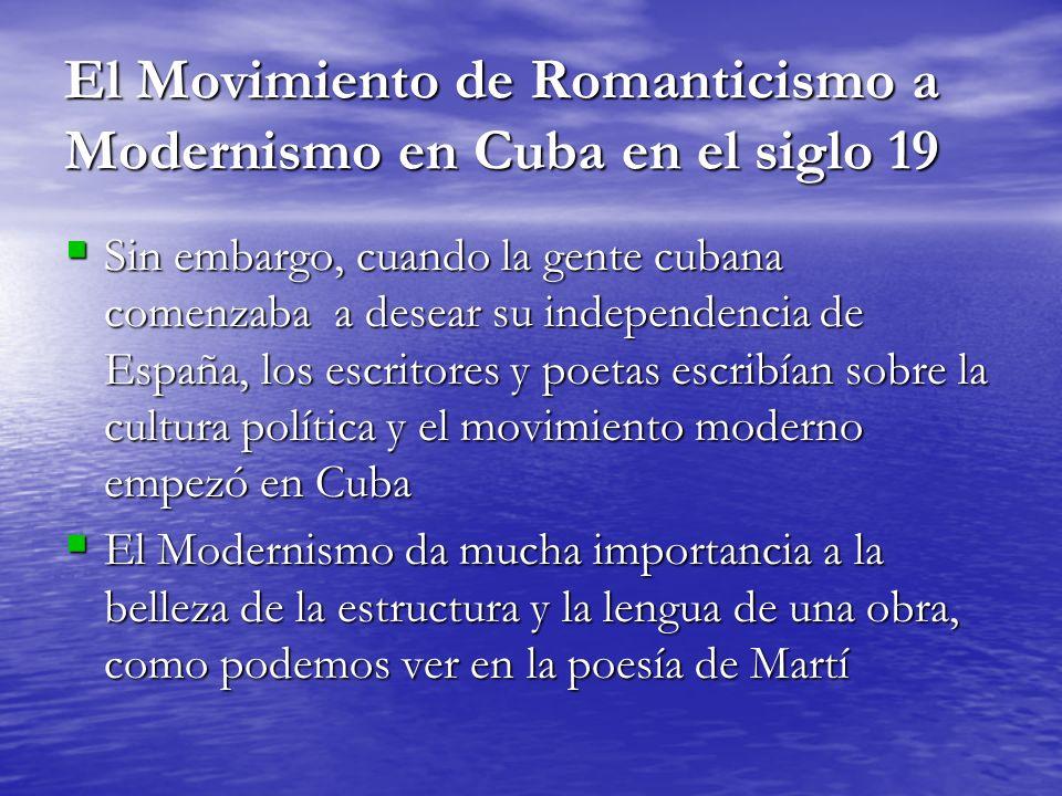 El Movimiento de Romanticismo a Modernismo en Cuba en el siglo 19