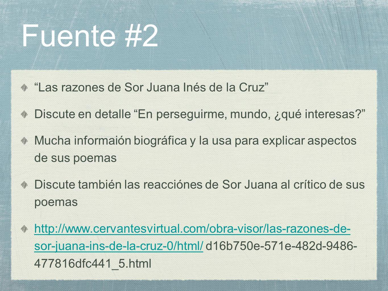 Fuente #2 Las razones de Sor Juana Inés de la Cruz