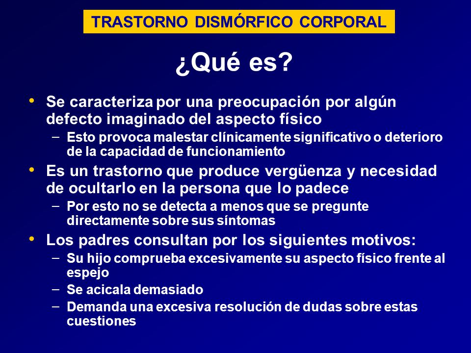 TRASTORNO DISMÓRFICO CORPORAL