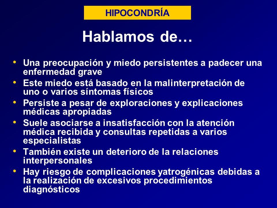 Hablamos de… HIPOCONDRÍA