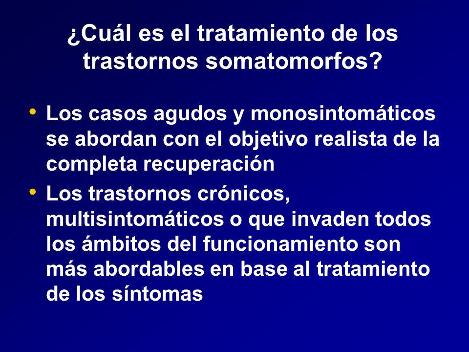 ¿Cuál es el tratamiento de los trastornos somatomorfos