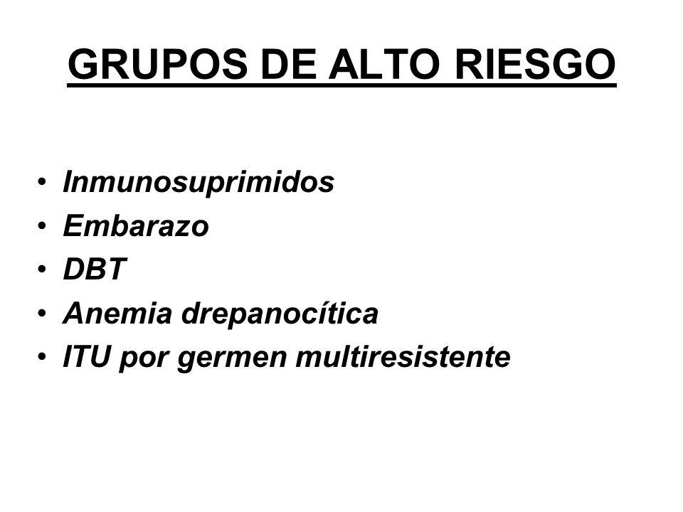 GRUPOS DE ALTO RIESGO Inmunosuprimidos Embarazo DBT