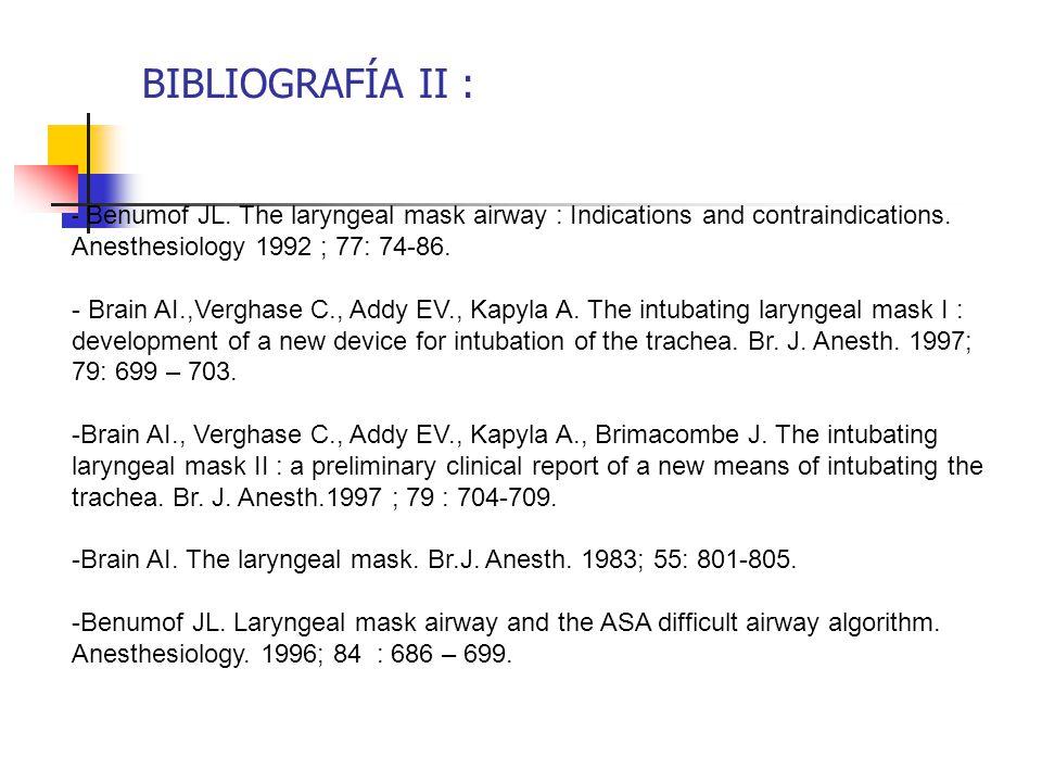 BIBLIOGRAFÍA II : Anesthesiology 1992 ; 77: 74-86.