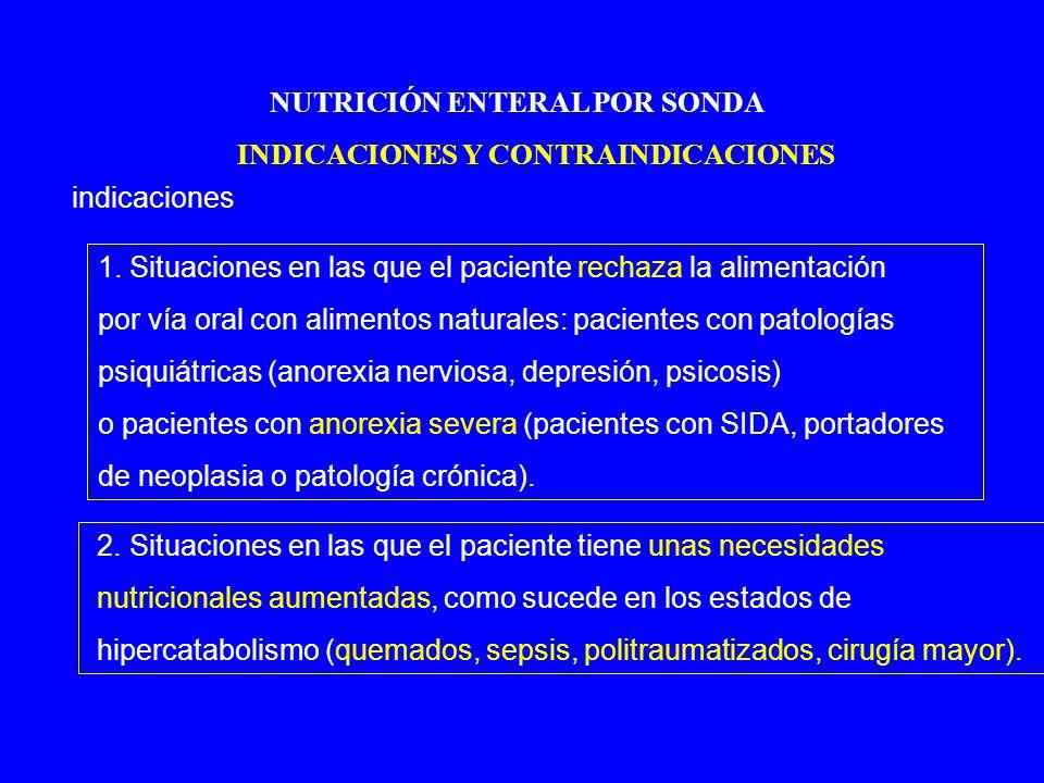 NUTRICIÓN ENTERAL POR SONDA