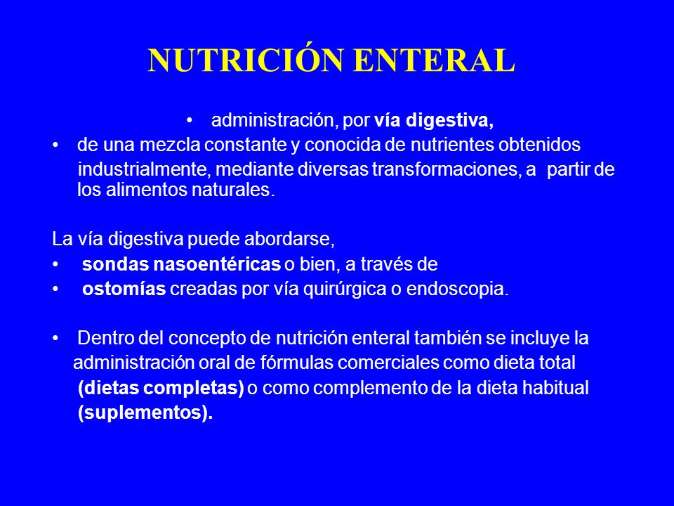 administración, por vía digestiva,