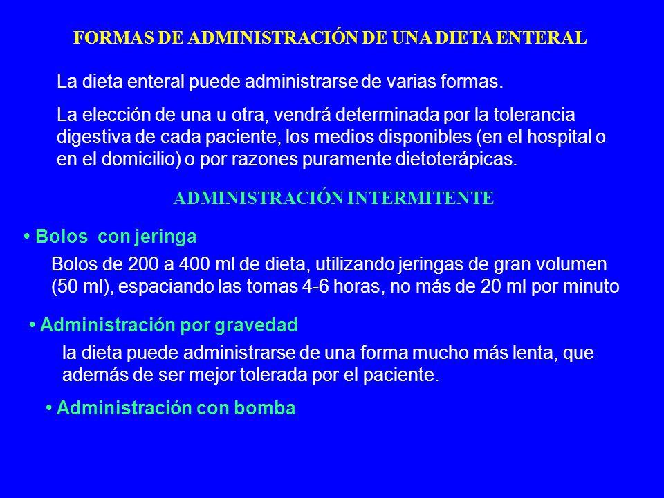 FORMAS DE ADMINISTRACIÓN DE UNA DIETA ENTERAL