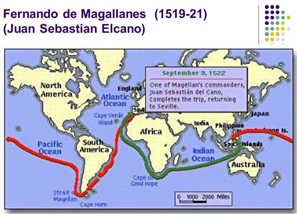 Fernando de Magallanes (1519-21) (Juan Sebastian Elcano)