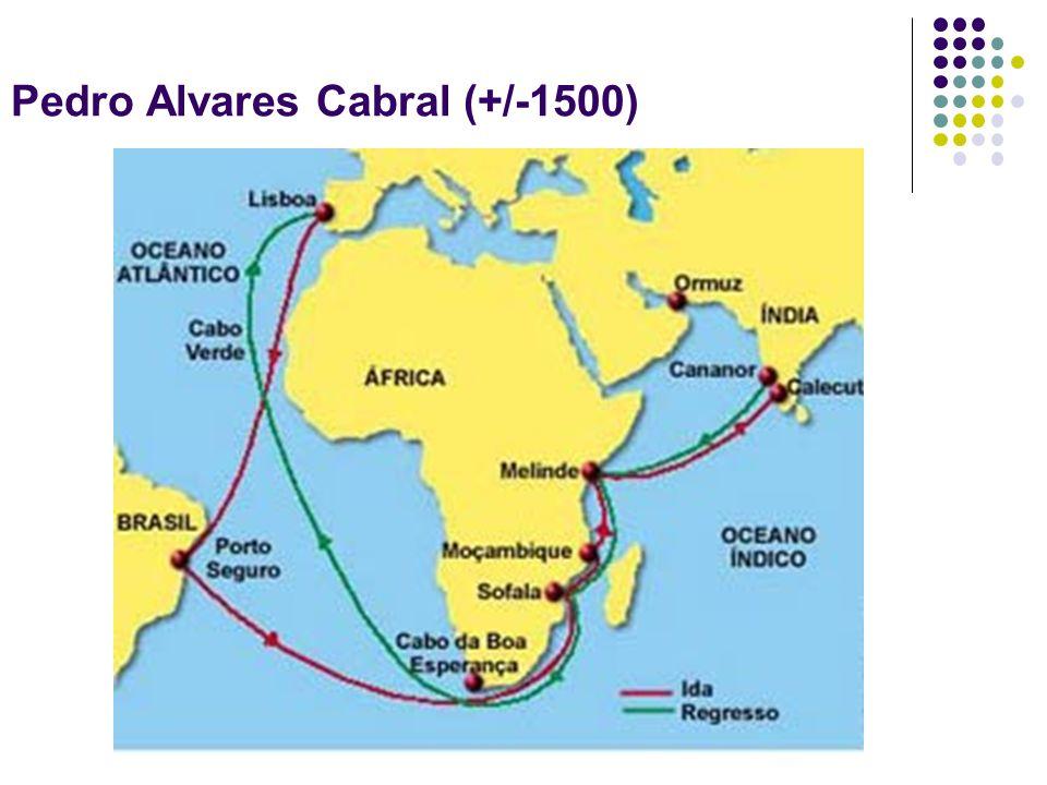 Pedro Alvares Cabral (+/-1500)