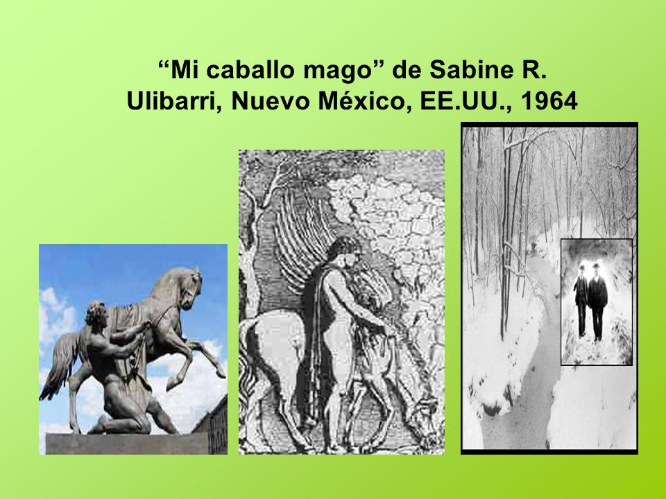 Mi caballo mago de Sabine R. Ulibarri, Nuevo México, EE.UU., 1964