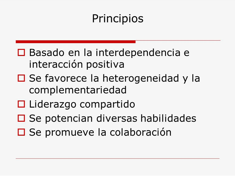 Principios Basado en la interdependencia e interacción positiva