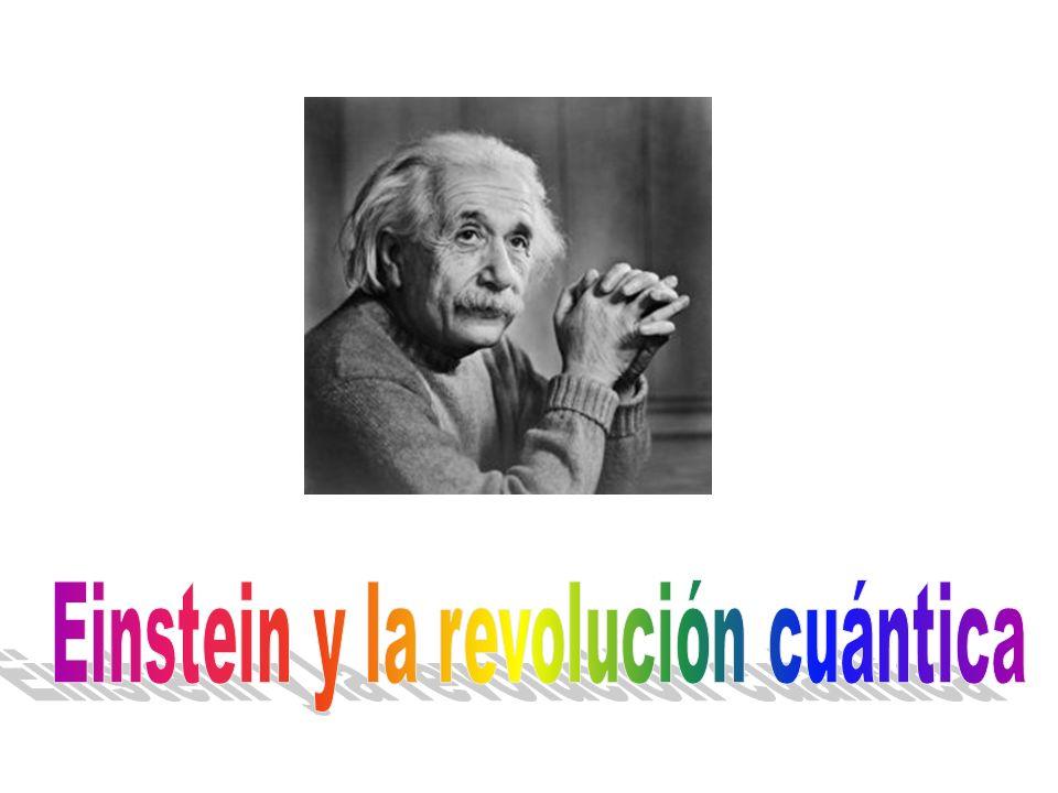 Einstein y la revolución cuántica