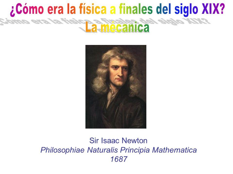¿Cómo era la física a finales del siglo XIX La mécanica