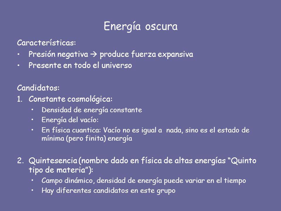 Energía oscura Características: