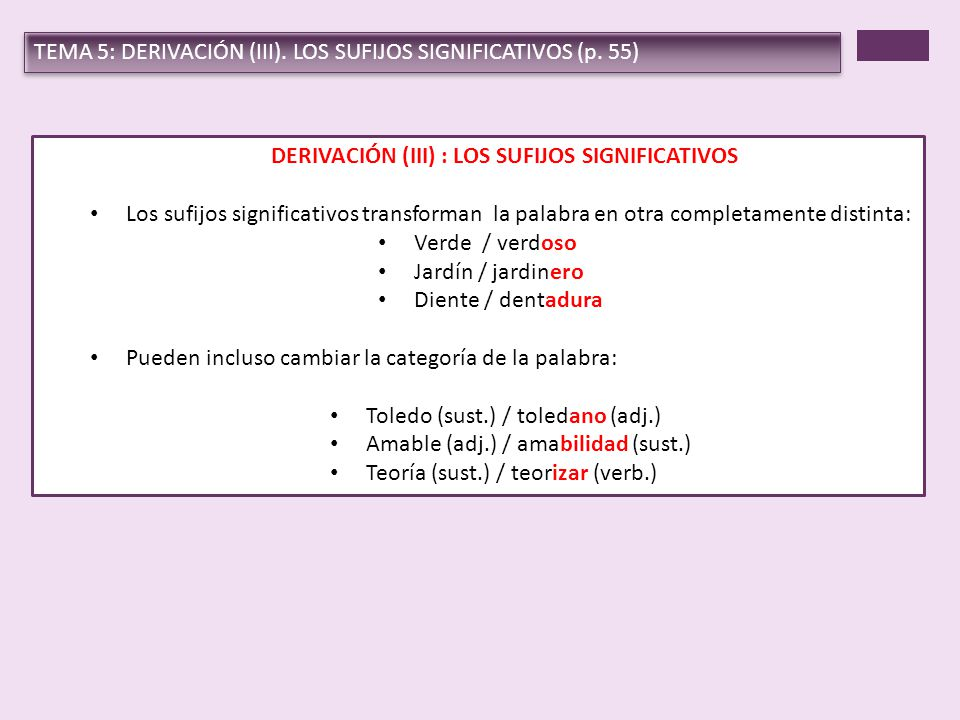 DERIVACIÓN (III) : LOS SUFIJOS SIGNIFICATIVOS