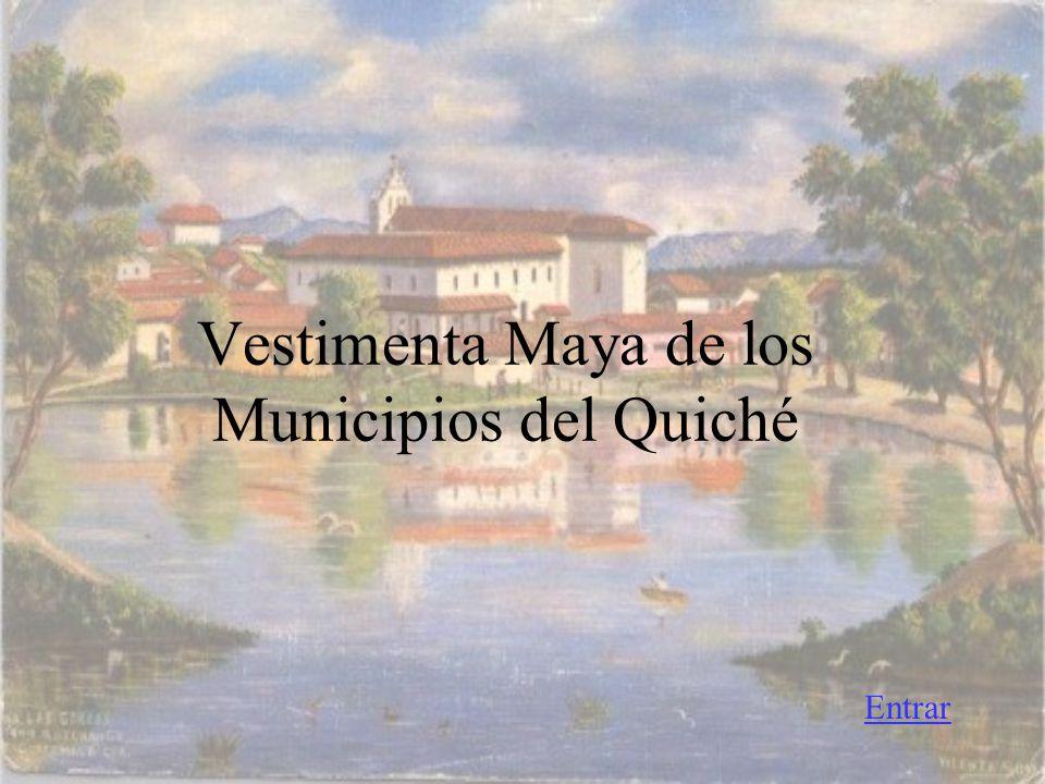 Vestimenta Maya de los Municipios del Quiché