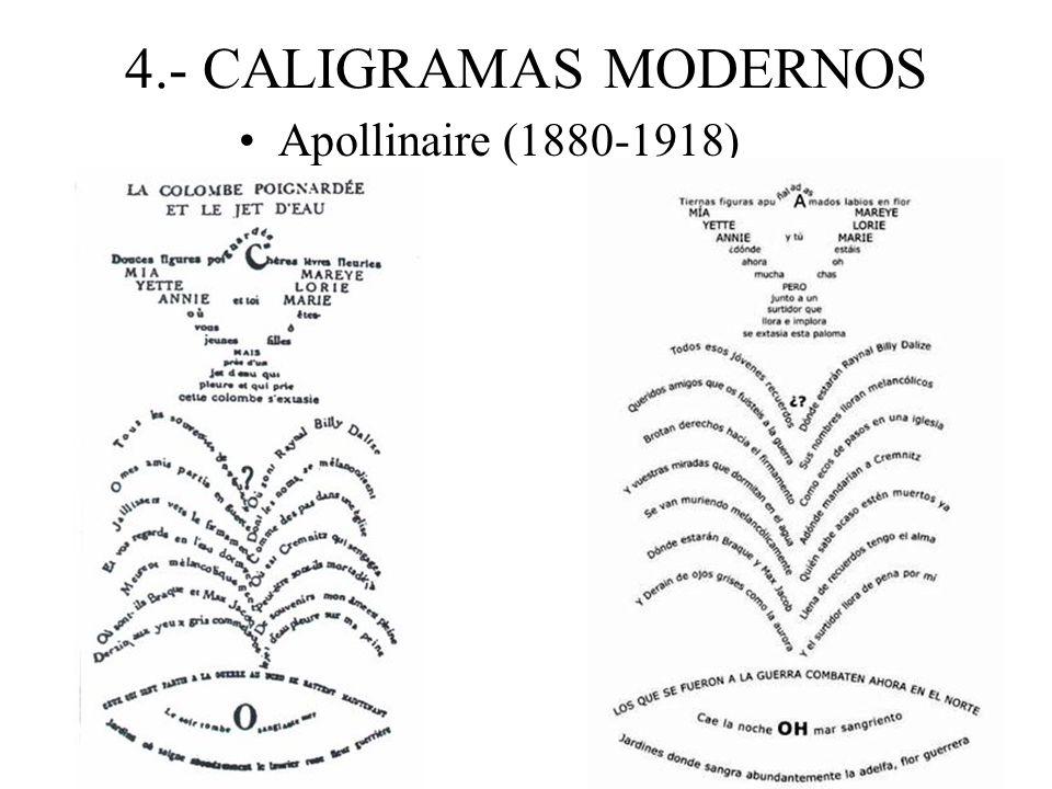 4.- CALIGRAMAS MODERNOS Apollinaire (1880-1918)