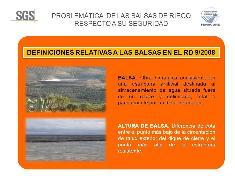 DEFINICIONES RELATIVAS A LAS BALSAS EN EL RD 9/2008