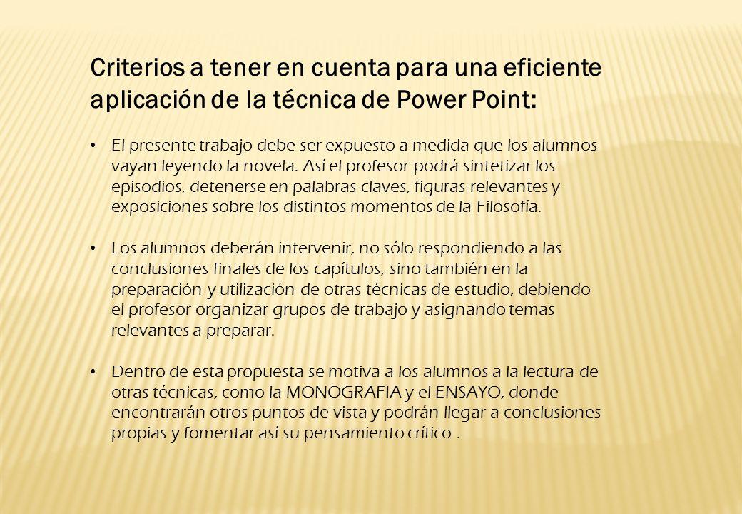 Criterios a tener en cuenta para una eficiente aplicación de la técnica de Power Point: