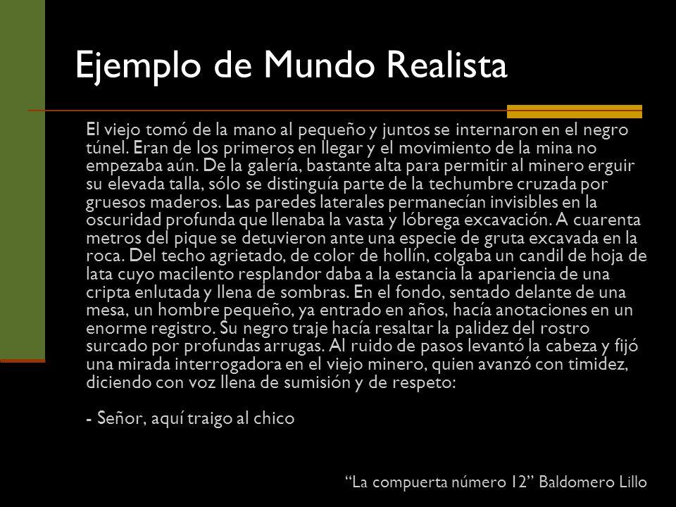 Ejemplo de Mundo Realista
