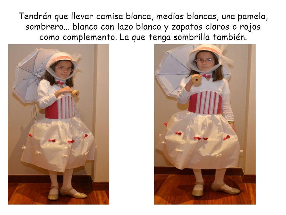 Tendrán que llevar camisa blanca, medias blancas, una pamela, sombrero… blanco con lazo blanco y zapatos claros o rojos como complemento.