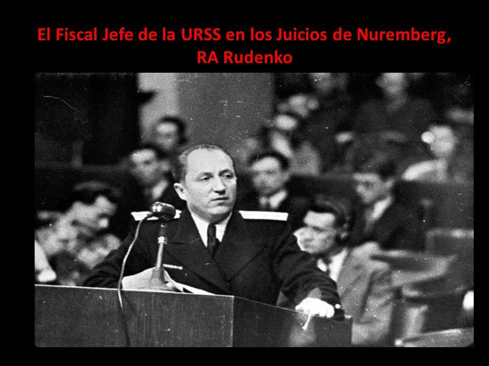 El Fiscal Jefe de la URSS en los Juicios de Nuremberg, RA Rudenko
