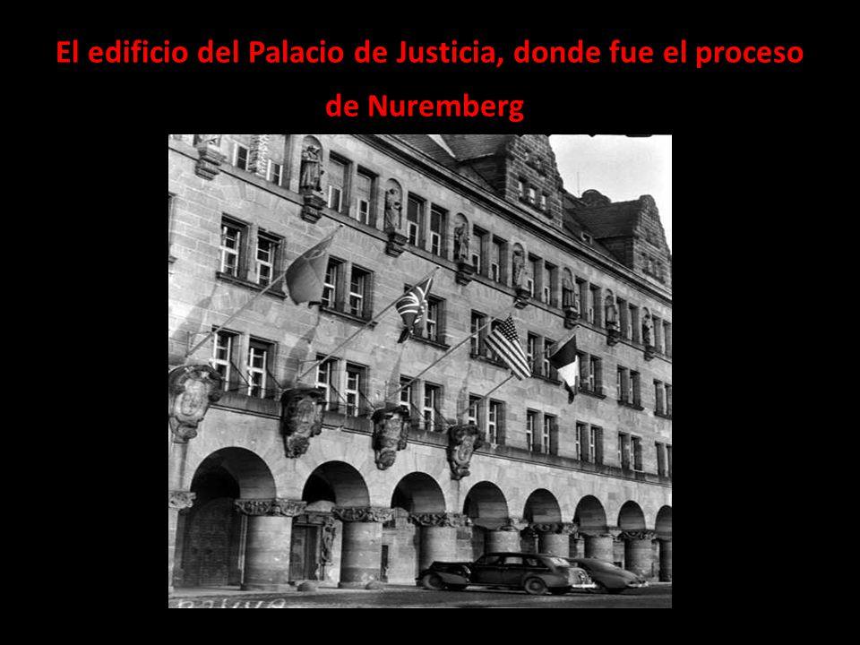 El edificio del Palacio de Justicia, donde fue el proceso de Nuremberg