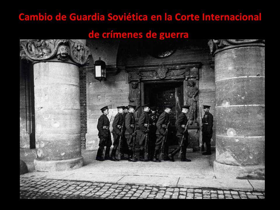 Cambio de Guardia Soviética en la Corte Internacional de crímenes de guerra
