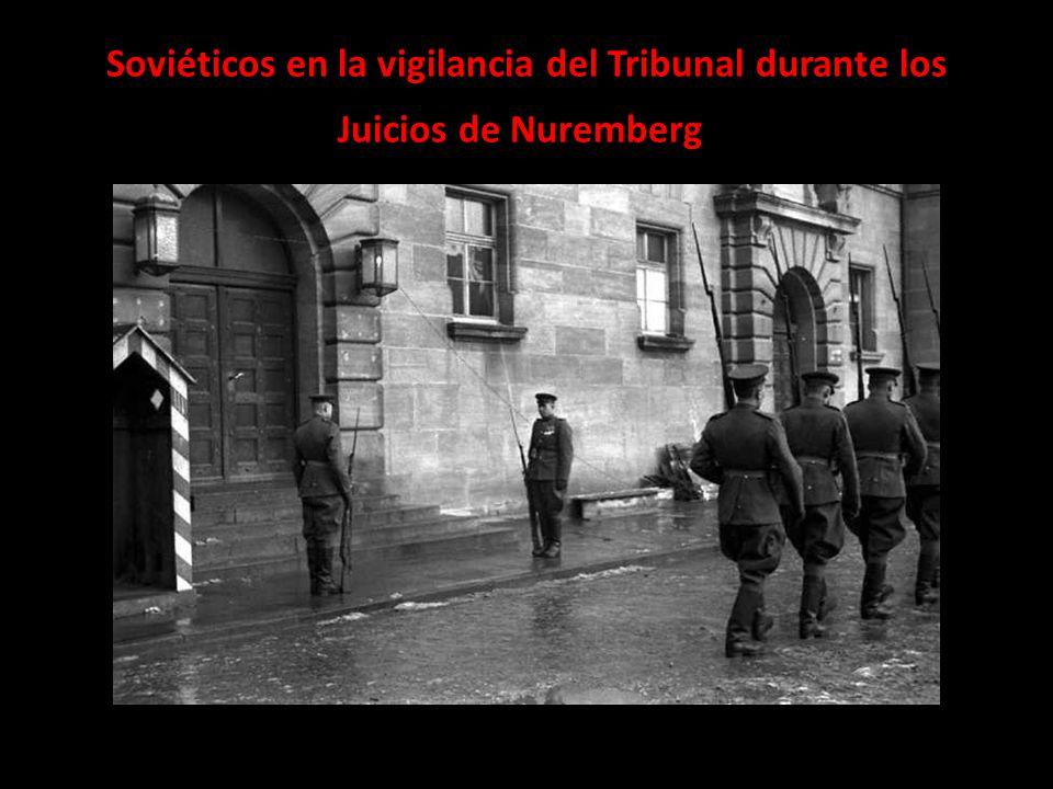 Soviéticos en la vigilancia del Tribunal durante los Juicios de Nuremberg